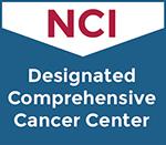 NCI - Designated Comprehensive Cancer Center